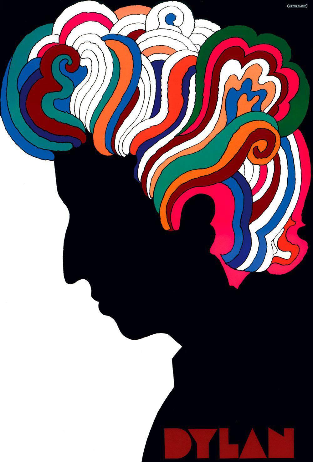 Cartel Dylan Milton Glaser | Microbio Comunicación