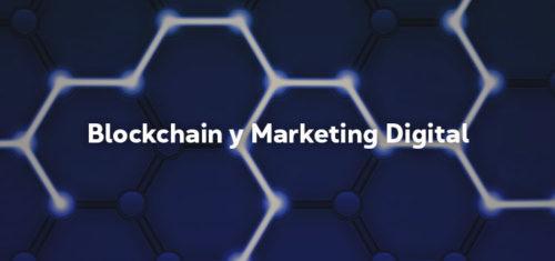Blockchain y marketin Digital