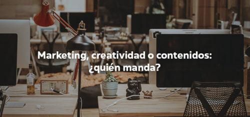 Marketing creatividad o contenidos